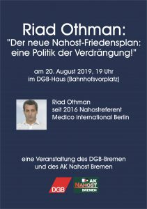 """Riad Othman: """"Der neue Nahost Friedensplan: Eine Politik der Verdrängung!"""" @ DGB-Haus"""